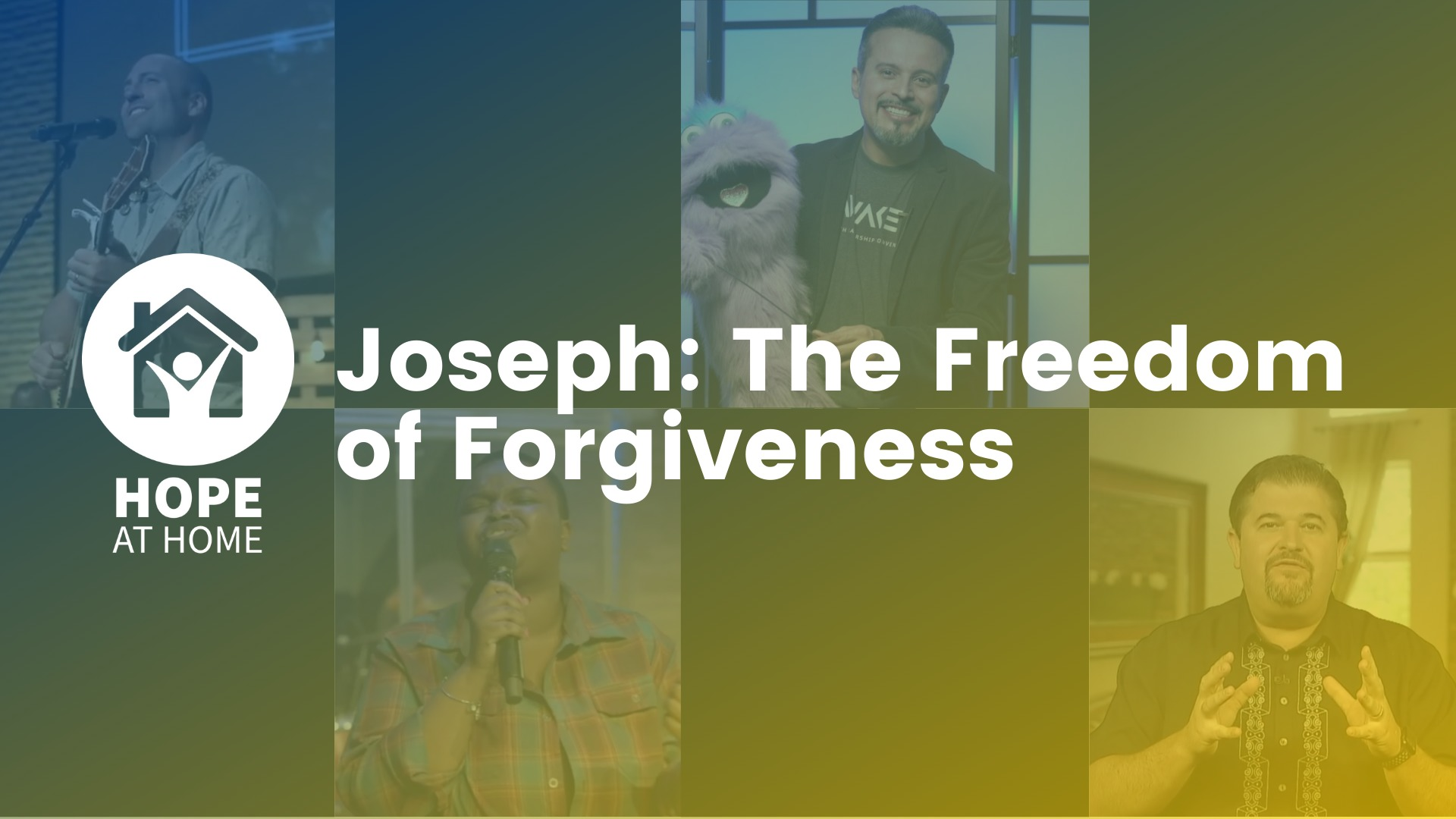 Joseph: The Freedom of Forgiveness