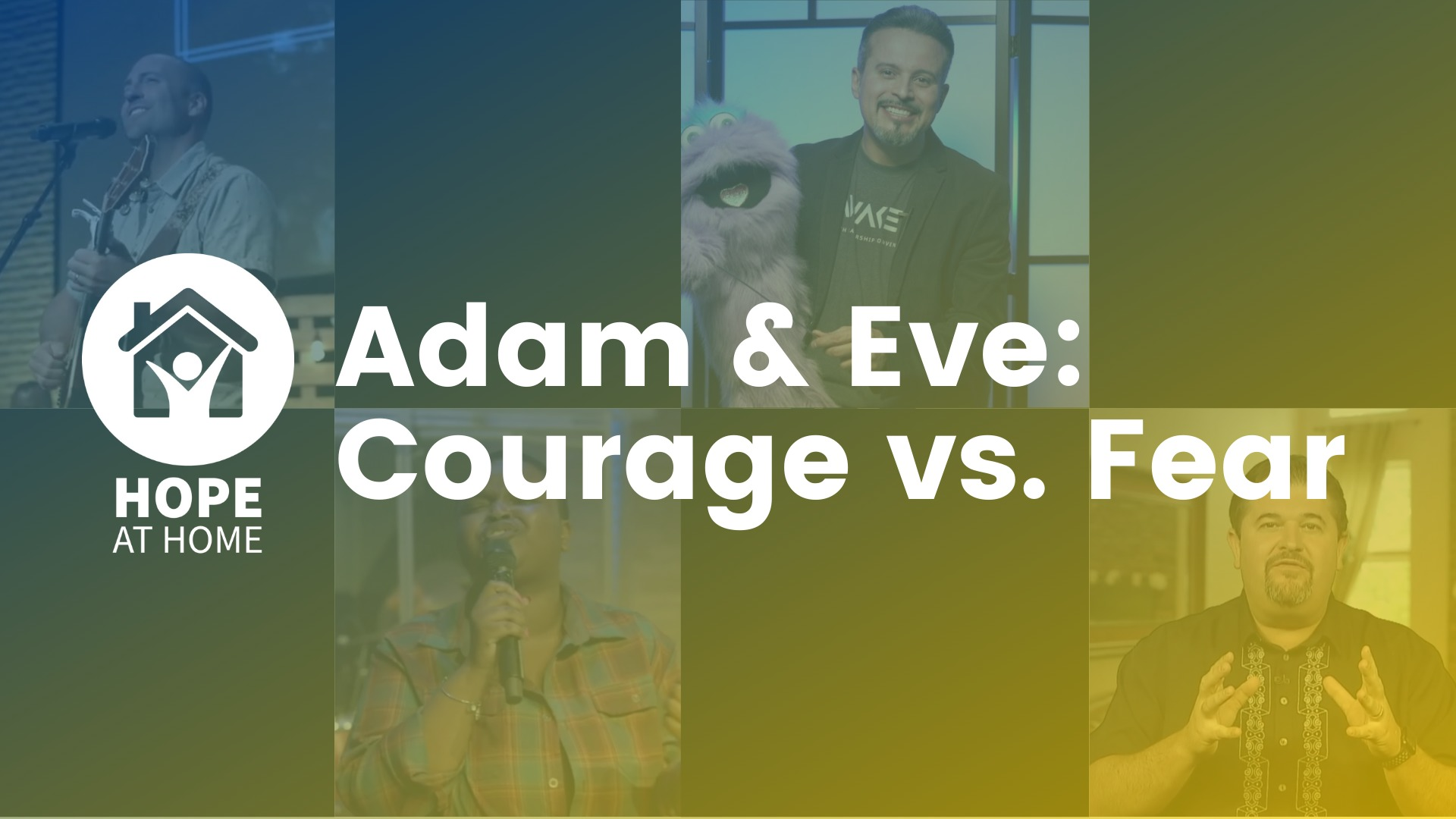 Adam & Eve: Courage Vs Fear