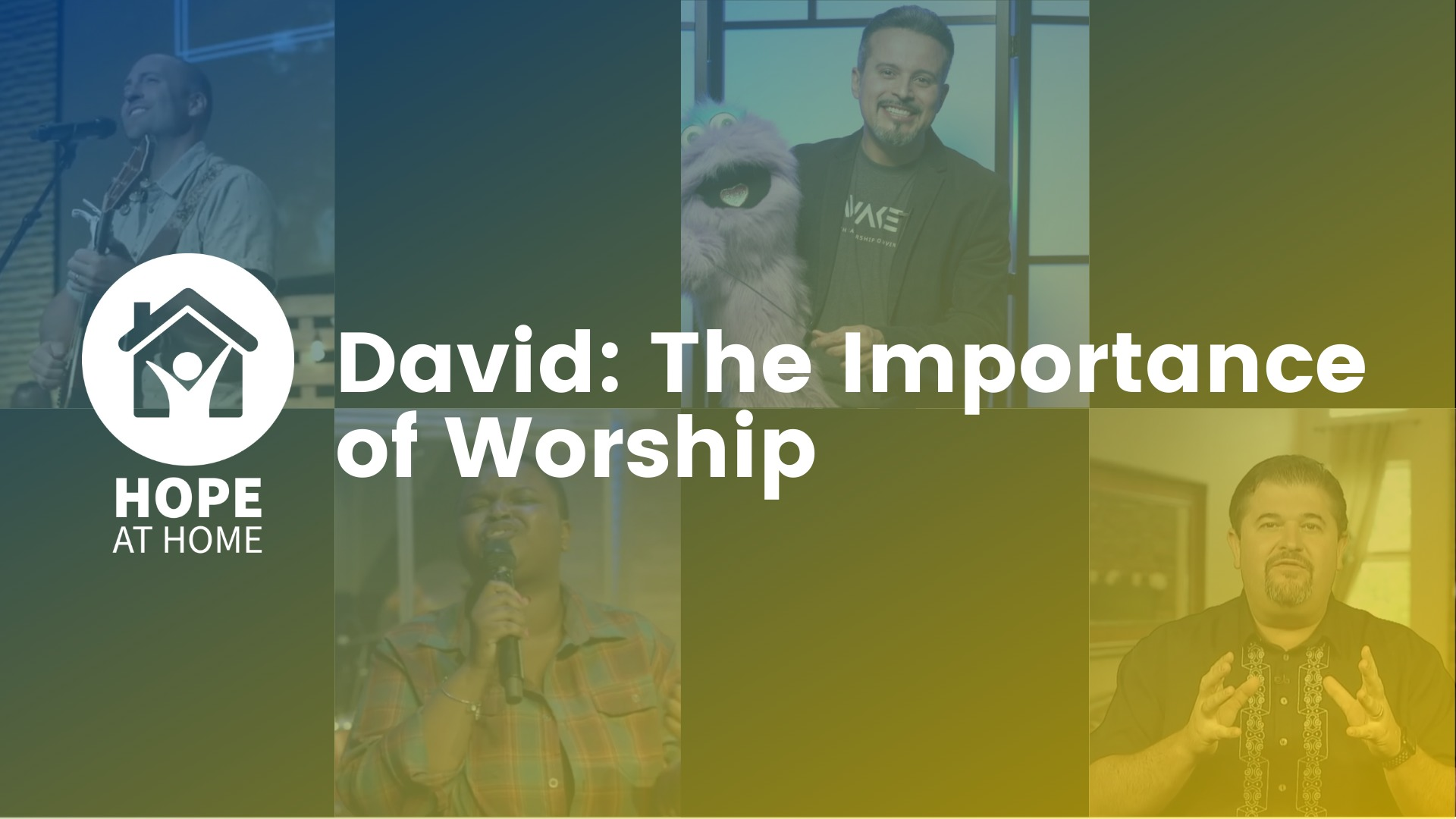 David: The Importance of Worship