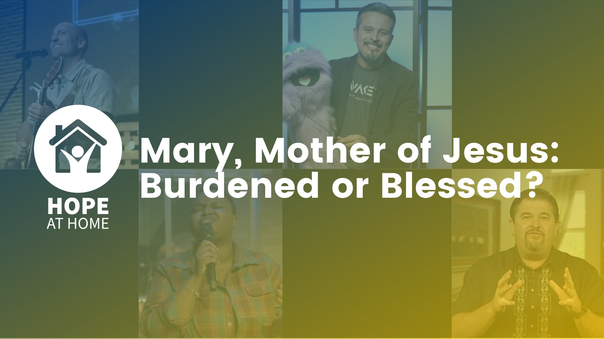 Mary, Mother of Jesus: Burdened Or Blessed?