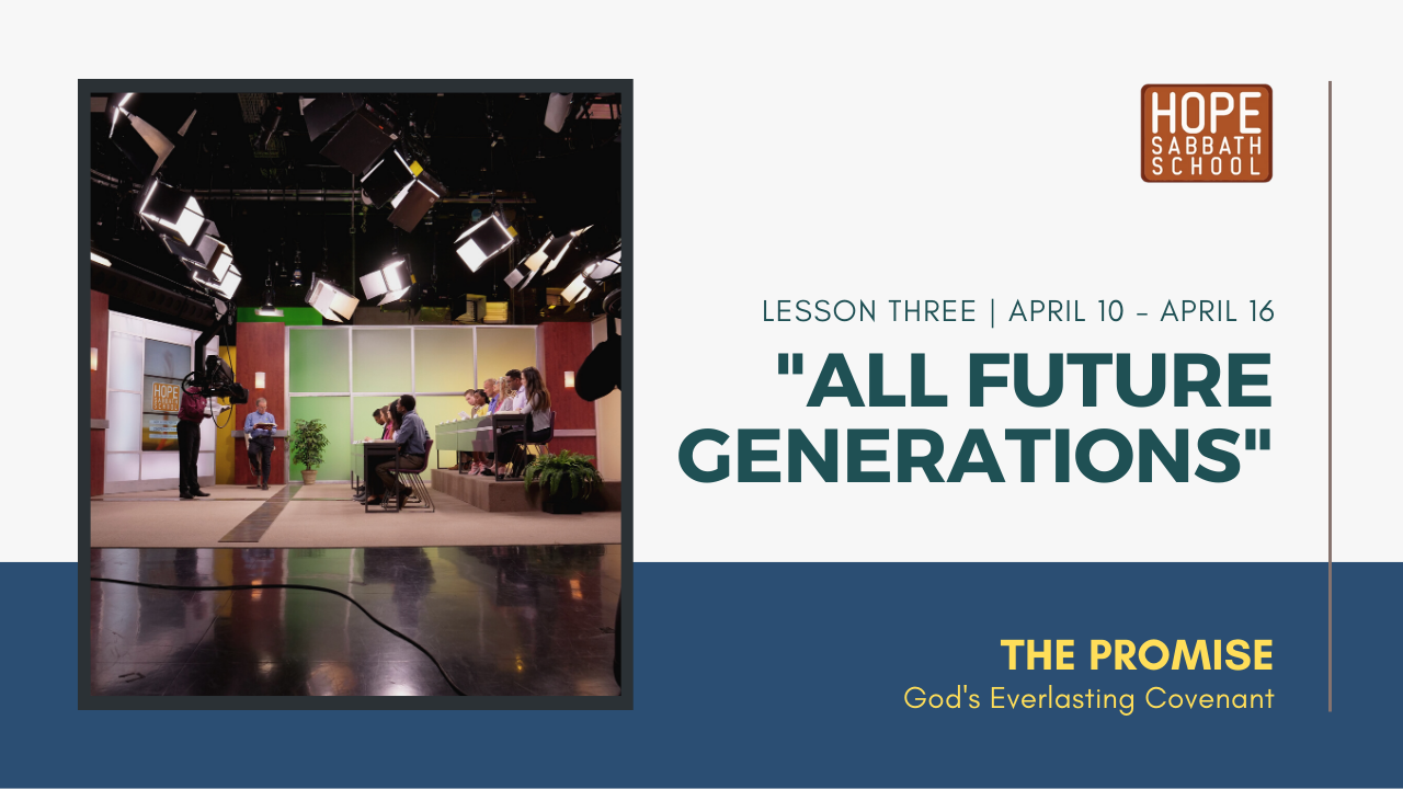 "Lesson 3: ""All Future Generations"""
