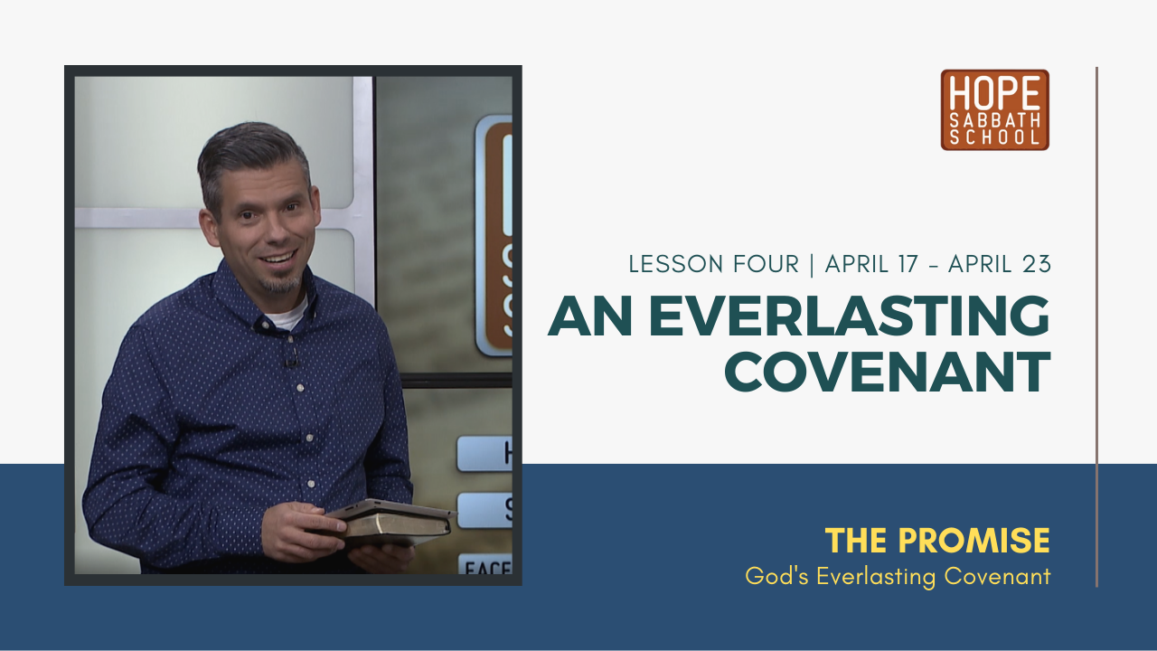 Lesson 4: An Everlasting Covenant