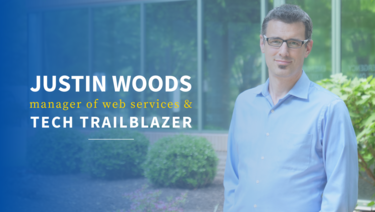Justin Woods, Manager of Web Services & Tech Trailblazer